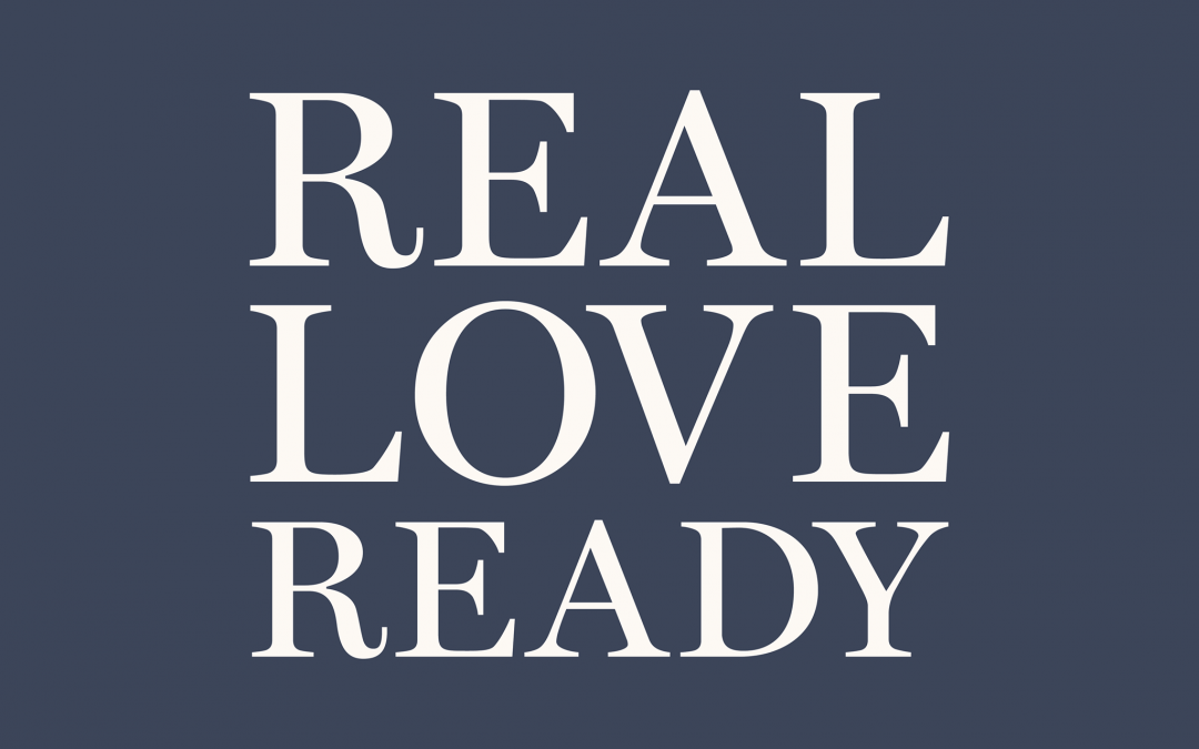 Real Love Ready Conference – April 18, 2020 Vancouver