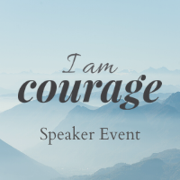 I AM COURAGE – March 19, 2020 Vancouver